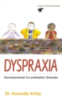 Dyspraxia : Developmental Co-ordination Disorder - Book