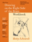 New Drawing on the Right Side of the Brain Workbook : Guided Practice in the Five Basic Skills of Drawing - Book