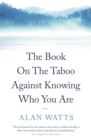 The Book : On the Taboo Against Knowing Who You Are - Book