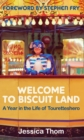 Welcome to Biscuit Land : A Year in the Life of Touretteshero - Book
