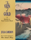 The Vein of Gold : A Journey to Your Creative Heart - eBook