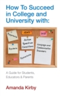 How to Succeed with Specific Learning Difficulties at College and University : A Guide for Students, Educators and Parents - Book
