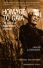 Homage to Gaia : The Life of an Independent Scientist - Book