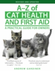 A-Z of Cat Health and First Aid : A Practical Guide for Owners - Book