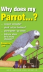 Why Does My Parrot...? - Book