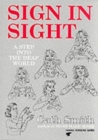 Sign in Sight : Step into the Deaf World - Book