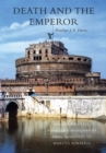 Death and the Emperor : Roman Imperial Funerary Monuments from Augustus to Marcus Aurelius - Book