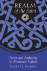 Realm of the Saint : Power and Authority in Moroccan Sufism - Book