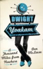 Dwight Yoakam : A Thousand Miles from Nowhere - Book