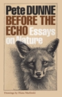 Before the Echo : Essays on Nature - Book