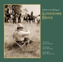 A Book on the Making of Lonesome Dove - Book