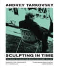 Sculpting in Time : Reflections on the Cinema - Book