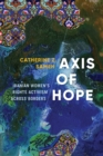 Axis of Hope : Iranian Women's Rights Activism across Borders - Book