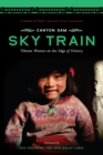 Sky Train : Tibetan Women on the Edge of History - eBook
