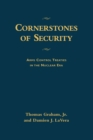 Cornerstones of Security : Arms Control Treaties in the Nuclear Era - eBook