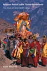 Religious Revival in the Tibetan Borderlands : The Premi of Southwest China - eBook