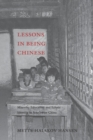 Lessons in Being Chinese : Minority Education and Ethnic Identity in Southwest China - eBook