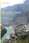 China's New Socialist Countryside : Modernity Arrives in the Nu River Valley - eBook