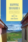 Mapping Shangrila : Contested Landscapes in the Sino-Tibetan Borderlands - eBook
