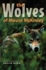 The Wolves of Mount McKinley - Book