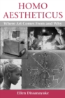Homo Aestheticus : Where Art Comes From and Why - Book