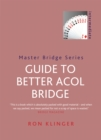 Guide To Better Acol Bridge - Book