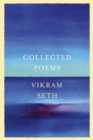 Collected Poems : From the author of A SUITABLE BOY - eBook