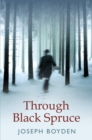 Through Black Spruce - eBook