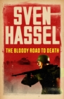 The Bloody Road To Death - eBook