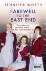 Farewell To The East End - eBook