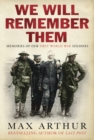 We Will Remember Them : Voices from the Aftermath of the Great War - eBook