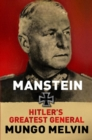 Manstein : Hitler's Greatest General - eBook