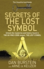 Secrets of the Lost Symbol : The Unauthorised Guide to the Mysteries Behind The Da Vinci Code Sequel - eBook