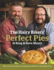 The Hairy Bikers' Perfect Pies : The Ultimate Pie Bible from the Kings of Pies - Book
