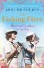 The Fishing Fleet : Husband-Hunting in the Raj - eBook