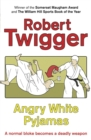 Angry White Pyjamas - eBook