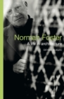 Norman Foster : A Life in Architecture - eBook
