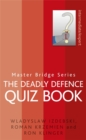 The Deadly Defence Quiz Book - Book