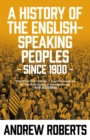 A History of the English-Speaking Peoples since 1900 - eBook