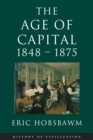 Age Of Capital: 1848-1875 - eBook