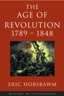 Age Of Revolution: 1789-1848 - eBook