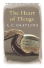 The Heart of Things : Applying Philosophy to the 21st Century - eBook