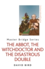The Abbot, the Witchdoctor and the Disastrous Double - Book