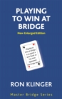 Playing To Win At Bridge - Book