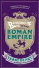 Dangerous Days in the Roman Empire : Terrors and Torments, Diseases and Deaths - eBook