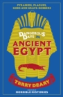 Dangerous Days in Ancient Egypt : Pyramids, Plagues, Gods and Grave-Robbers - eBook