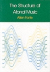 The Structure of Atonal Music - Book