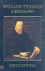 William Tyndale : A Biography - Book