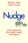 Nudge : Improving Decisions About Health, Wealth, and Happiness - Book