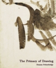 The Primacy of Drawing : Histories and Theories of Practice - Book